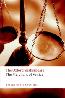 The Merchant of Venice: The Oxford Shakespeare, Paperback Book