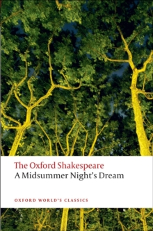 A Midsummer Night's Dream: The Oxford Shakespeare, Paperback / softback Book