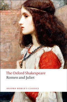 Romeo and Juliet: The Oxford Shakespeare, Paperback / softback Book