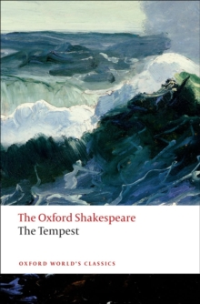 The Tempest: The Oxford Shakespeare, Paperback / softback Book