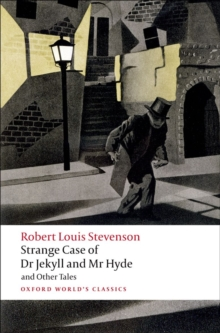 Strange Case of Dr Jekyll and Mr Hyde and Other Tales, Paperback / softback Book