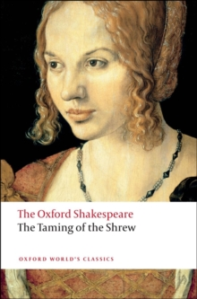 The Taming of the Shrew: The Oxford Shakespeare, Paperback / softback Book