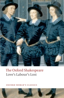 Love's Labour's Lost: The Oxford Shakespeare, Paperback Book