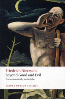Beyond Good and Evil : Prelude to a Philosophy of the Future, Paperback / softback Book