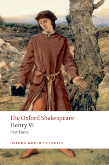 Henry VI Part Three: The Oxford Shakespeare, Paperback / softback Book
