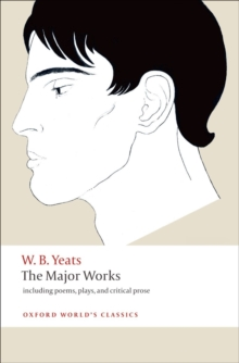 The Major Works : including poems, plays, and critical prose, Paperback / softback Book
