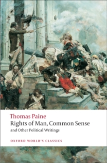 Rights of Man, Common Sense, and Other Political Writings, Paperback / softback Book