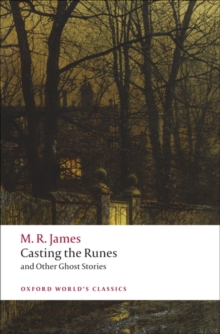 Casting the Runes and Other Ghost Stories, Paperback / softback Book