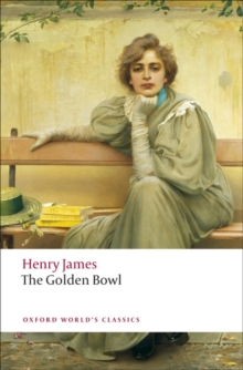 The Golden Bowl, Paperback / softback Book