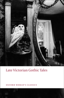 Late Victorian Gothic Tales, Paperback Book