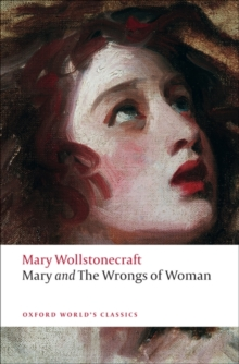 Mary and The Wrongs of Woman, Paperback / softback Book