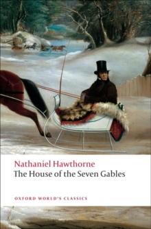 The House of the Seven Gables, Paperback Book
