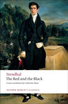 The Red and the Black : A Chronicle of the Nineteenth Century, Paperback Book