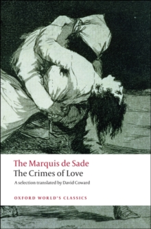 The Crimes of Love : Heroic and tragic Tales, Preceded by an Essay on Novels, Paperback Book