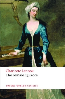 The Female Quixote : or The Adventures of Arabella, Paperback Book