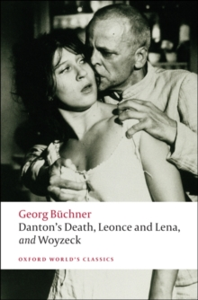Danton's Death, Leonce and Lena, Woyzeck, Paperback Book