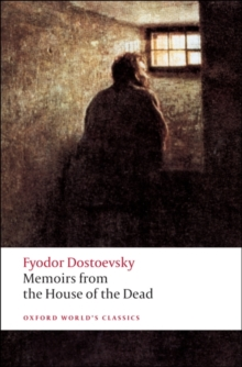 Memoirs from the House of the Dead, Paperback Book