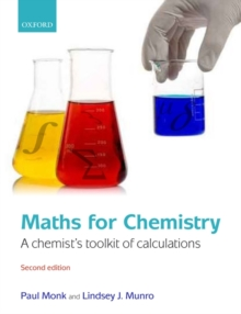 Maths for Chemistry : A chemist's toolkit of calculations, Paperback / softback Book