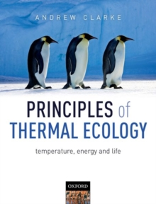Principles of Thermal Ecology: Temperature, Energy and Life, Paperback Book