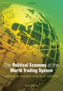 The Political Economy of the World Trading System, Paperback / softback Book