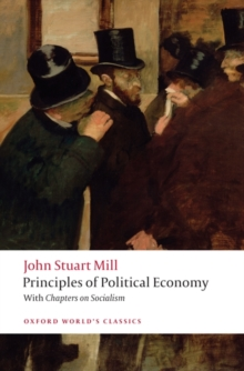 Principles of Political Economy and Chapters on Socialism, Paperback Book