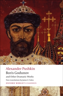Boris Godunov and Other Dramatic Works, Paperback / softback Book