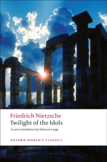 Twilight of the Idols, Paperback Book