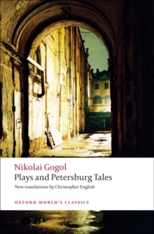 Plays and Petersburg Tales : Petersburg Tales, Marriage, The Government Inspector, Paperback / softback Book