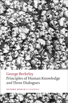 Principles of Human Knowledge and Three Dialogues, Paperback Book