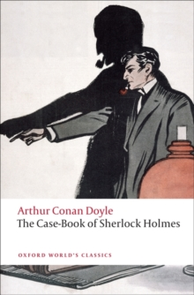 The Case-Book of Sherlock Holmes, Paperback / softback Book