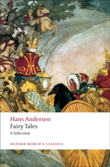 Hans Andersen's Fairy Tales : A Selection, Paperback / softback Book