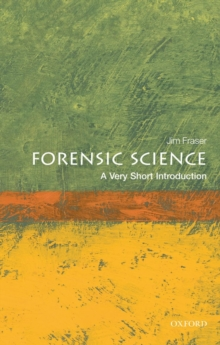 Forensic Science: A Very Short Introduction, Paperback Book