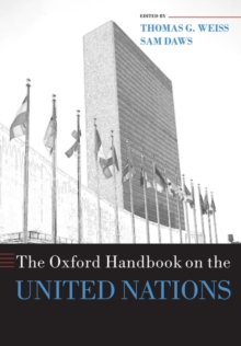 The Oxford Handbook on the United Nations, Paperback Book