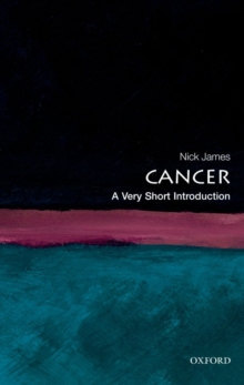 Cancer: A Very Short Introduction, Paperback / softback Book