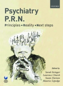 Psychiatry PRN: Principles, Reality, Next Steps, Paperback / softback Book