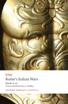 Rome's Italian Wars : Books 6-10, Paperback / softback Book