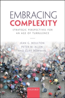 Embracing Complexity : Strategic Perspectives for an Age of Turbulence, Paperback / softback Book