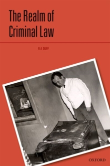 The Realm of Criminal Law, Hardback Book