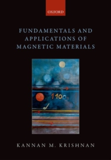 Fundamentals and Applications of Magnetic Materials, Hardback Book