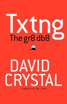 Txtng: The Gr8 Db8, Paperback / softback Book