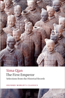 The First Emperor : Selections from the Historical Records, Paperback Book