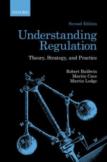 Understanding Regulation : Theory, Strategy, and Practice, Paperback / softback Book