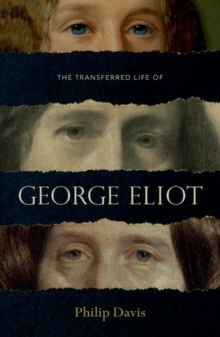 The Transferred Life of George Eliot, Hardback Book