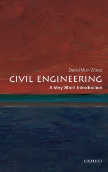 Civil Engineering: A Very Short Introduction, Paperback / softback Book