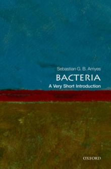Bacteria: A Very Short Introduction, Paperback Book