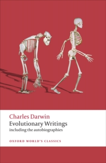 Evolutionary Writings : including the Autobiographies, Paperback / softback Book