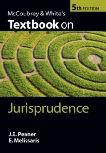 McCoubrey & White's Textbook on Jurisprudence, Paperback Book