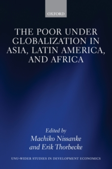 The Poor Under Globalization in Asia, Latin America, and Africa, Hardback Book
