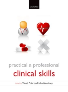 Practical and Professional Clinical Skills, Paperback / softback Book