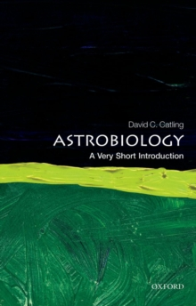 Astrobiology: A Very Short Introduction, Paperback / softback Book